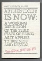 Authenticity is Now